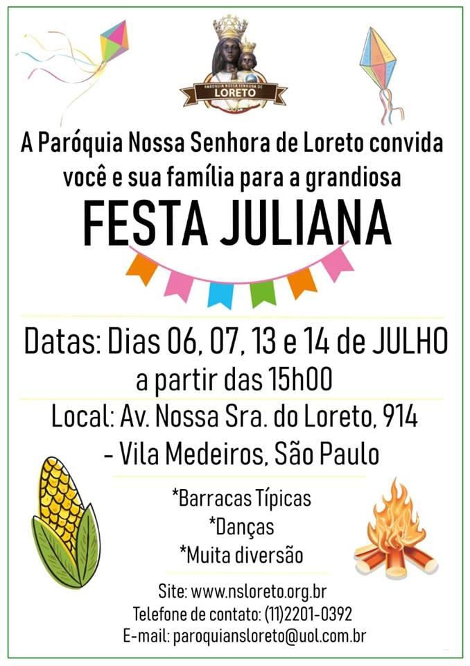 Festa Juliana - Quermesse de Loreto 2019 @ Paróquia Nossa Senhora de Loreto